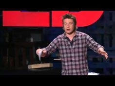 Everyone PLEASE watch this. So inspiring and true. Everyone can do something to make a change. Jamie Oliver - TED Talk on Obesity and Food