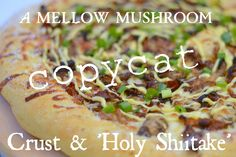 Favorite Things Friday No.2: Favorite Pizza Crust Recipe | A Mellow Mushroom Copycat! | The secret ingredient is...MOLASSES?! | Holy Shiitake