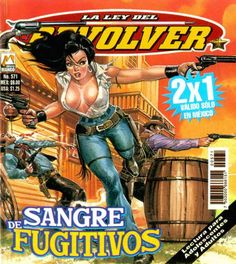 La Ley Del Revolver #542 (Issue)