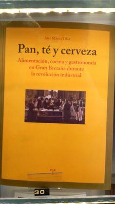 """""""Pan, té y cerveza"""" de Jose María Díaz. De Trea Editores."""
