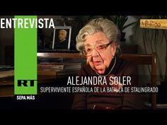 Entrevista con Alejandra Soler, superviviente española de la batalla de Stalingrado- Videos de RT