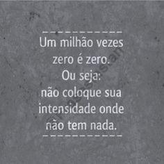 Frases Inteligentes Para tumblr Zero Vezes Zero