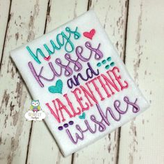 Hugs Kisses and Valentine Wishes Shirt or by GingerLyBoutique
