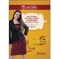 01 - Livro Prático de Corte, Costura e Modelagem Volume 01 Tecido Plano - Livros (NOVO!)
