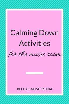 Calming Down Activities for Music Class - Calming Down Activities for the Music Room. Some ideas for musical ways to get students to wind dow - Preschool Music Activities, Kindergarten Music, Calming Activities, Music Therapy Activities, Movement Activities, Children Activities, Classroom Activities, Elementary Music Lessons, Music Lessons For Kids