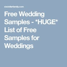 Free Wedding Samples - *HUGE* List of Free Samples for Weddings