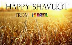 Happy Shavuot חג שבועות שמח