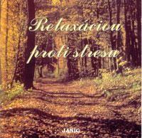 CD Relaxáciou proti stresu - hudobnoslovné relaxácie Dr.Šlepeckého