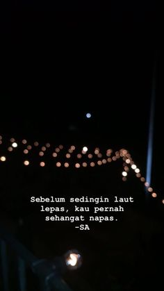 Quotes Rindu, Quotes Lucu, Cinta Quotes, Quotes Galau, Tumblr Quotes, Daily Quotes, Life Quotes, Story Quotes, Night Quotes