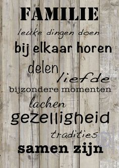kaart familie moederdag vaderdag Jolie Phrase, Words Quotes, Sayings, Word Board, Smart Quotes, Dream Quotes, Sister Love, What Is Love, Family Quotes