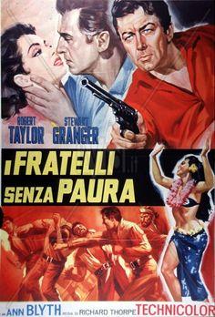 ALL THE BROTHERS WERE VALIANT (1953) - Robert Taylor - Stewart Granger - Ann Blyth - Betta St. John - Keenan Wynn - James Whitmore - Kurt Kasznar - Directed by Richard Thorpe - MGM - Italian movie poster.