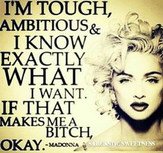 Madonna, the queen of much! I loved Madonna growing up Life Quotes Love, Woman Quotes, Great Quotes, Quotes To Live By, Me Quotes, Funny Quotes, Inspirational Quotes, Qoutes, Star Quotes