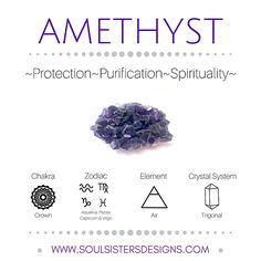 Metaphysical Healing Crystal properties of Amethyst, including associated Chakra, Zodiac Sign and Element with the addition of Crystal System information to assist pick up time while setting up a crystal grid! To learn more check out Soul Sisters Designs http://www.soulsistersdesigns.com
