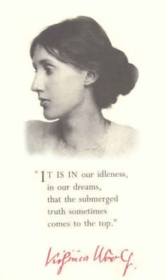 Today is birthdate of Virginia Woolf Literature Quotes, Book Quotes, Me Quotes, Reading Quotes, Virginia Woolf Quotes, Verbatim, Writers And Poets, Famous Words, Writing Poetry