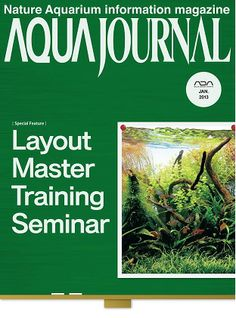 Aqua Journal Magazine January 2013 English | 50 Pages | PDF | 17MBThe one and only magazine designed for aquatic gardeners and dedicated to Nature Aquarium, an aquarium style that recreates a natural landscape and ecosystem in an aquarium. Since its initiation in the 1980's by a world-renowned aquascaper, Takashi Amano who is also the editorial supervisor of this magazine, Nature Aquarium has gained its fans and followers around the world. As its layout techniques and artistry have…