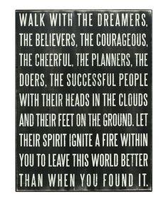 #wednesdaywisdom - walk with the dreamers <3
