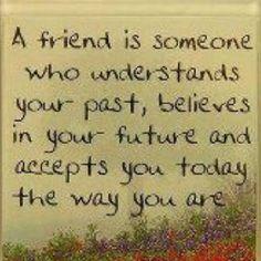 True friendship a wonderful experience!