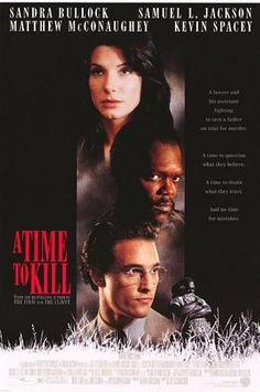 A Time to Kill -1996 : based on his first Novel by John Grisham. I read this novel after I read the Farmer..and wanted to see this became movie and it did. I like this movie most among other John Grisham's novel-based movies. Very heart-breaking story.