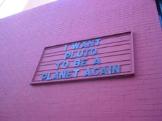 i want pluto be a planet again
