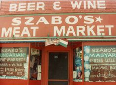 Szabo's Hungarian Meat Market, Detroit, 1990 by profkaren, via Flickr. This market remained open until sometime in the mid-1990s, on a side street in Delray, the old Hungarian neighborhood in Detroit.