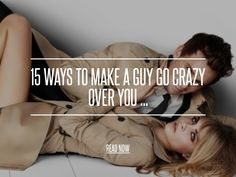 15 Ways to Make a Guy Go Crazy over You ... - Love [ more at http://love.allwomenstalk.com ] There is hardly any woman or girl out there who does not want to be in a relationship where the guy is crazy about them. Make a guy go crazy over you! Making a guy go crazy is not that hard at all, with a little time and patience, you will be able to. When I first met my husband, the things I did for him drove him crazy. Those things that I did just came natur... #Love #Relationship #Over #Man #You…
