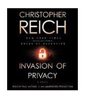 Invasion of privacy / Christopher Reich.