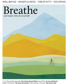 new cover Breathe: mindfulness magazine for a calmer and more relaxed you, and Teen Breathe is the only magazine on the market offering mindfulness and wellbeing for teenagers and older children. Flow Magazine, Magazine Art, Magazine Spreads, Magazine Covers, Web Design Trends, Design Web, Photoshop Projects, Magazine Layout Design, Newspaper Design