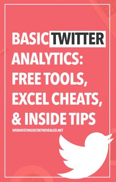 Basic Twitter Analytics: Free Tools, Excel Cheats, and Inside Tips  Are you using Twitters' Analytics to track your Twitter performance? Are you using it to its full potential?  Beyond tweeting, here are some basic elements you can discover about a Twitter account and any hidden messages.