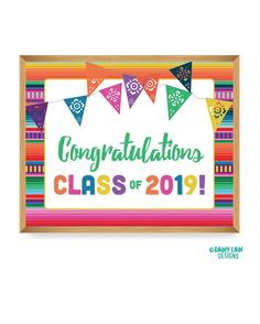 Congratulations Class of 2019 Sign, Fiesta Graduation Fiesta Sign, Fiesta Theme Signs, Mexican Fiesta Ideas, Fiesta Printables Signs Printing Services, Online Printing, Word Collage, Fiesta Decorations, Drink Signs, Fiesta Party, Taco Party, Sign Writing, Baby Shower Decorations For Boys