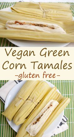 Vegan Green Corn Tamales (Tamales de Elote) - If you love Mexican food, then this recipe is for you! These rich, spicy tamales are made with Hatch green chiles, fresh white corn, and masa harina.  (gluten free)