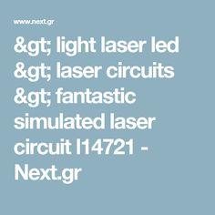 > light laser led > laser circuits > fantastic simulated laser circuit l14721 - Next.gr