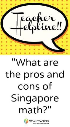 What Are the Pros and Cons of Singapore Math? #weareteachers