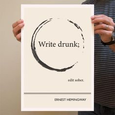 Hemingway on writing. And drinking. And editing.