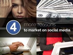 4 More Reasons Your Business Needs to Market on Social Media