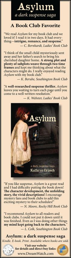 A Book Club Favorite among Women.  Set 1899 and 1974 during periods of transition, the rise and fall of manufacturing, changing mores and folkways, and struggles for equal rights, Asylum prompts discussion of social issues that continue to resonate. #BookClub #WorkingWomen #Mysteries #FamilySecrets