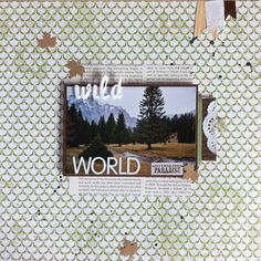 The 'Wild World' Layout from our Italy holiday