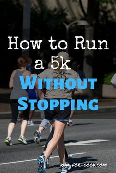 If you're trying to run a 5K (3.1 miles) without stopping or taking a walking break, here are some tips to help you reach your goal. #5krunning