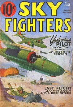 GEORGE ROZEN (American, Yesterday's Pilot, Sky Fighters pulp cover, Fall 1946 Oil on canvas 21 x 17 - Available at 2012 October Illustration. War Comics, Airplane Art, Star Art, Night Photos, Magazine Art, Magazine Covers, Aviation Art, Pulp Art, Cool Posters