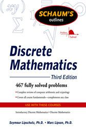 Be sure to read this  Schaum's Outline of Discrete Mathematics, Revised Third Edition - http://www.buypdfbooks.com/shop/uncategorized/schaums-outline-of-discrete-mathematics-revised-third-edition/