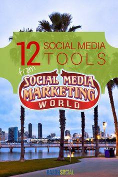 12 Social Media Tools from Social Media Marketing World   #socialmedia