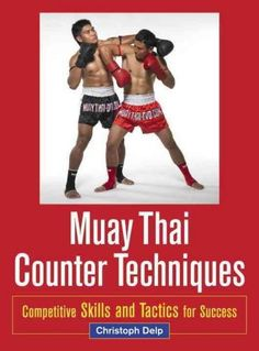 This thoroughly revised edition of Muay Thai: Advanced Thai Boxing Techniques teaches intermediate Muay Thai fighters how to counter a wide range of opponents' attacks. Author Christoph Delp explains
