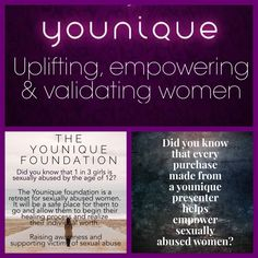 Younique uplifting empowering validating The Younique Foundation