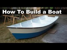 How to Build a Boat out of Plywood (15 ft, 4.5 m Dinghy) - YouTube