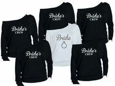 Bride and her crew shirts super cute