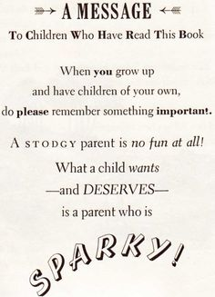 Great parenting advice from Danny the Champion of the World by Roald Dahl. Check out Gable's review at: http://chaptersandscenes.wordpress.com/2014/01/16/gable-reviews-danny-champion-of-the-world/