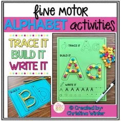 Alphabet Activities - Fine Motor Fun! TRACE, BUILD, WRITE IT alphabet activities are a fun way for kids to practice fine motor skills, hand-eye coordination, and proper alphabet letter formation. There are 2 versions included in this resource to help you best meet the needs of your