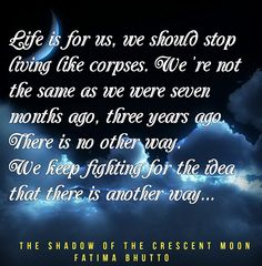 """Fatima Bhutto - """"The Shadow of the Crescent Moon""""  #books #quotes"""