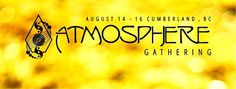 Atmosphere Gathering is North Vancouver Island's premier electronic & live dance music festival - situated in legendary Cumberland in the Comox Valley North Vancouver, Vancouver Island, Dance Music, Live, Movie Posters, Film Poster, Ballroom Dance Music, Film Posters