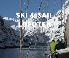 Ski & Sail Lofoten
