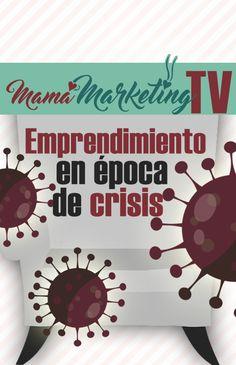 Hablamos de cómo enfrentar la crisis en estos momentos de cuarentena y confinamiento por el coronavirus. Marketing, Plans, Blog, Make It Yourself, How To Plan, Create, Women, Blogging